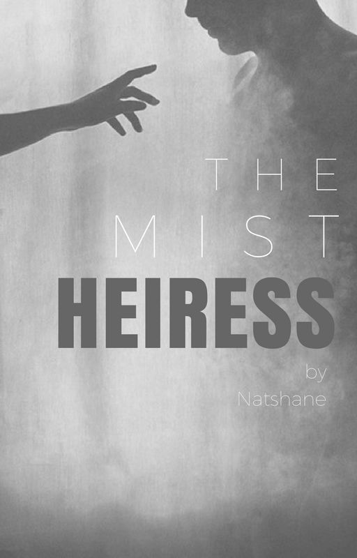 The Mist's Heiress by Natshane
