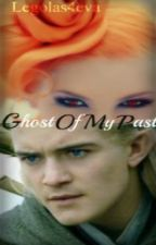 Ghost Of My Past (Legolas Fanfic) by Legolas4eva