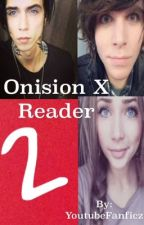 Onision X Reader 2 by ShaySack