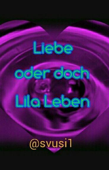 liebe oder doch lila leben? - svusi1 - wattpad, Hause ideen