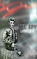 The Spy || Lorenzo Ostuni [IN REVISIONE] by Fede_15