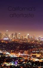California's Aftertaste by GilinskysMuffin