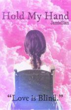 Hold My Hand by Jamiesian