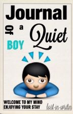 Journal of a quiet boy by lost-in-writin