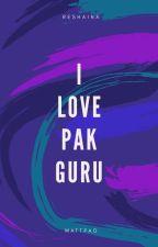 I Love Pak Guru by Reshaina