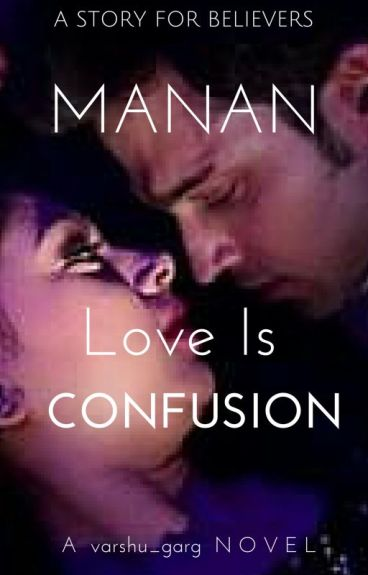 Love is Confusion