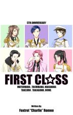 FIRST CLASS [UtaPri FF||COMPLETE] by Foxtrot_Romeo