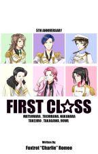 FIRST CLASS [UtaPri FF] by Foxtrot_Romeo