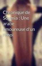 Chronique de Soumia : Une arabe amoureuse d'un renoi by Lalgerocainne