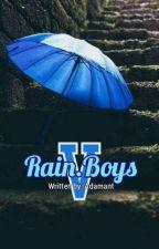 Rain.Boys V by Adamant