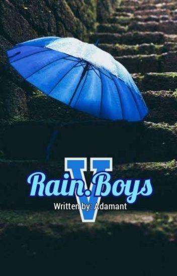 Rain.Boys V