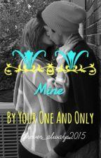 Mine by Blissfull-Writer