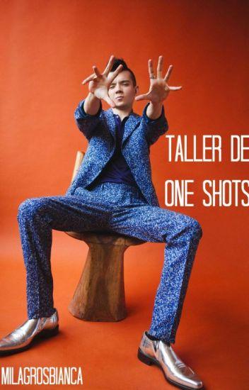 taller de one shots || ziam