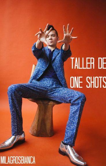 taller de one shots    ziam