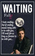 Waiting ~Grant Gustin~ Book 2 by Beausdarling