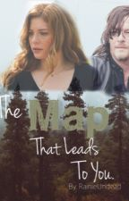 The Map That Leads To You (Sequel to The Only Way He Knows) by RainieUndead