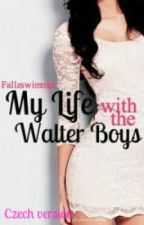 My life with the Walter Boys (CZ translation) by ZuzuliiiJ