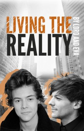 Living The Reality - Larry Stylinson (A.U) by SailWithMe2002