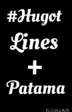 #Hugot Lines + Patama by kookiejamss_