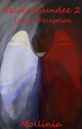 Secret SSundee 2: Loyal Deception - Chapter 14 - Wattpad