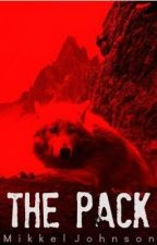 The Pack :Book one by MasochisticMikk