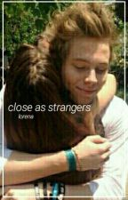 Close As Strangers (Sequel Internetfriend) - Muke ♢ by -pikachumichael