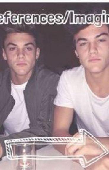 Dolan twins // imagines ♡