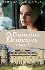 O Dom dos Elementos | Amostra by debybyby