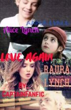 Love again |Raura by CaptainFanfic