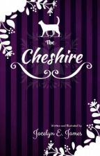 The Cheshire by JEJamesWriter