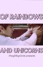 ... Of Rainbows And Unicorns [Chanbaek One shot] by -FangirlingUnnie