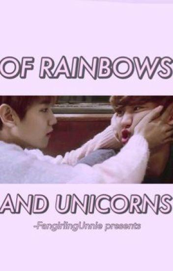 ... Of Rainbows And Unicorns [Chanbaek One shot]