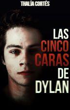 Las cinco caras de Dylan by _thaliacortes