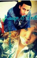 Keep it trill by NeNeprince_crimelab