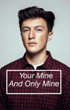 Your Mine and Only Mine:Myles Parrish by Gwavvy