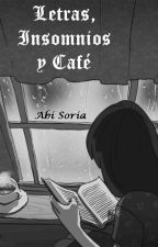 Letras, Insomnios y Café by Abi_Soria