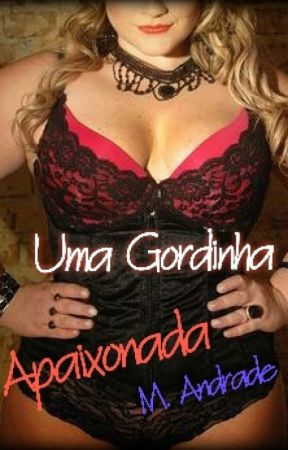 Uma Gordinha Apaixonada Degustação by MAndrade22