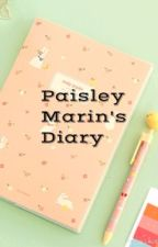Paisley Marin's Diary by diarygirl_