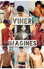 Viner BoyxBoy Cute & Smut Imagines by FanNiamFiction