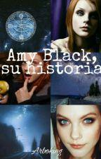 Amy Black, su historia. [PAUSADA] by Arboking