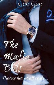 Mafia Boss~Book I ✔ by RoyaltyHarrison