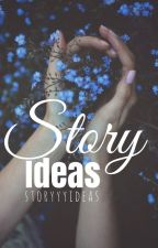 Story Ideas by storyyyideas