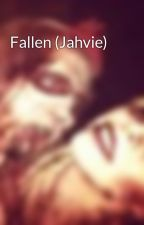 Fallen (Jahvie) by MrsTwist27
