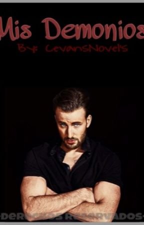 """Mis demonios""-(Chris Evans y tú)- by CevansNovels"