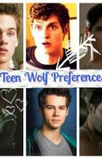 Teen Wolf Preferences ;) by Jessleighton