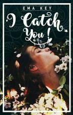 I Catch You by mikha_amio