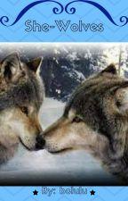 She-Wolves by bclulu