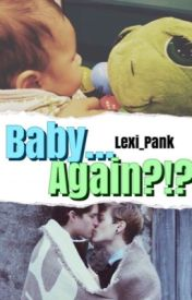 Baby... AGAIN?!? by Amazing-Lexi-Pank