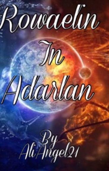 Rowaelin in Adarlan by AliAngel21