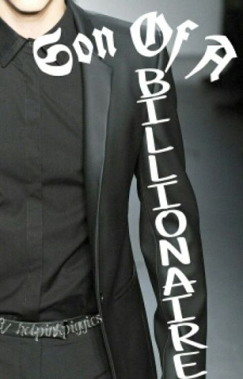 Son of a Billionaire